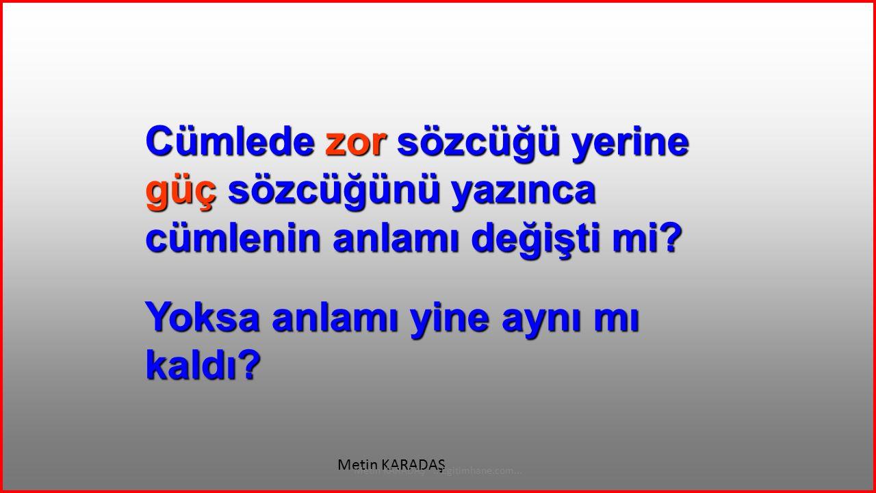 MUALLİM Metin KARADAŞ...Egitimhane.com... ÖĞRETMEN