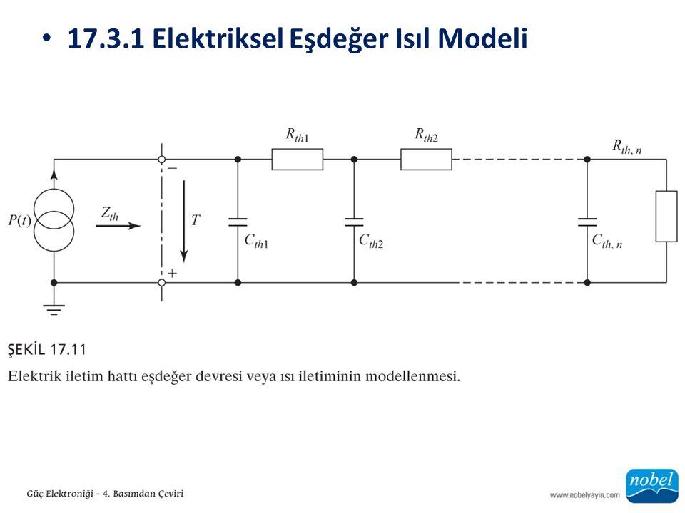 17.3.1 Elektriksel Eşdeğer Isıl Modeli