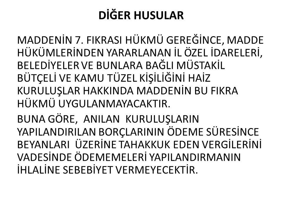 DİĞER HUSULAR MADDENİN 7.