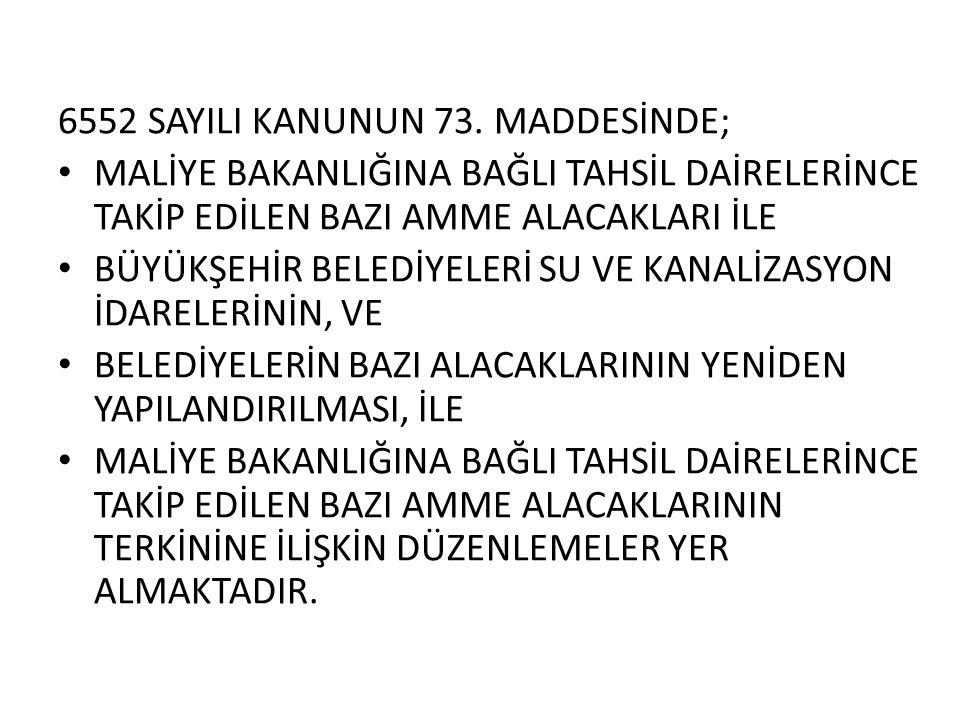 KANUN KAPSAMINDAKİ ALACAKLAR 1.