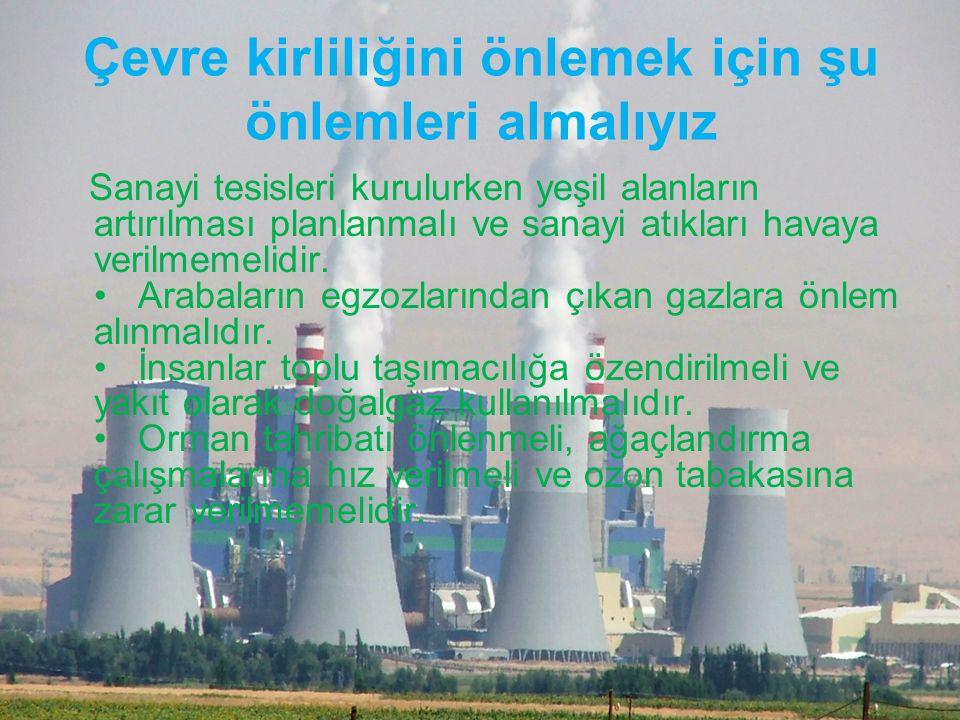 2-)Çevre sorunları ile ilgili örgütleşmeler sizi nasıl etkiliyor.