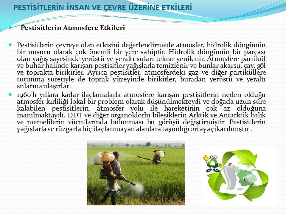 Pestisitlerin Sulara Karışmaları ve Etkileri Pestisitlerin su ekosistemine ulaşmaları değişik yollarla olmaktadır. Pestisit uygulaması yapılan tarım a