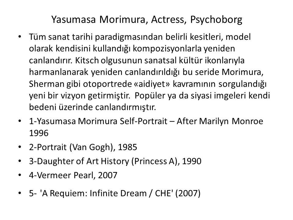 Yasumasa Morimura, Actress, Psychoborg Tüm sanat tarihi paradigmasından belirli kesitleri, model olarak kendisini kullandığı kompozisyonlarla yeniden canlandırır.