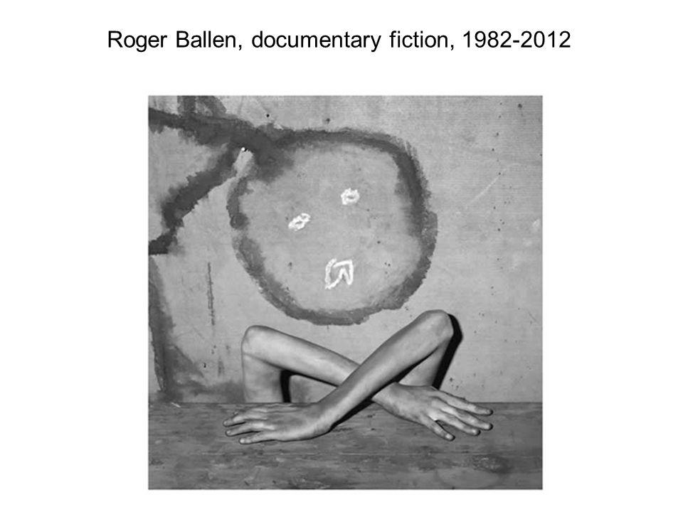 Roger Ballen, documentary fiction, 1982-2012