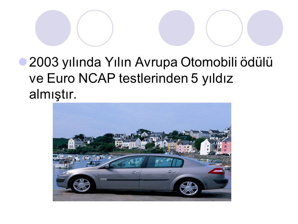 2003 yılında Yılın Avrupa Otomobili ödülü ve Euro NCAP testlerinden 5 yıldız almıştır.