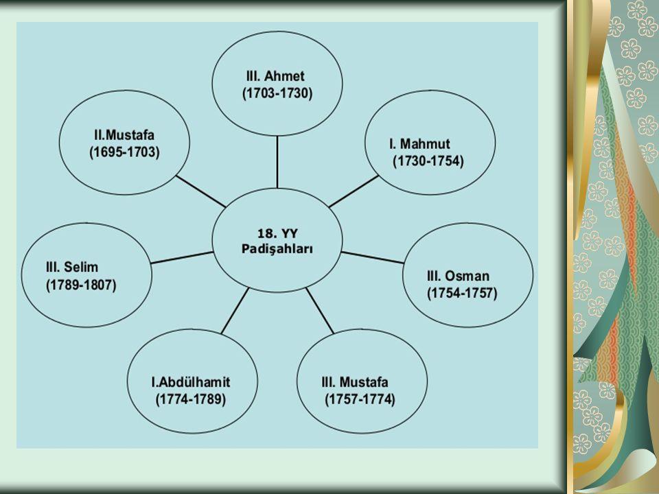 I.MAHMUT VE HUMBARACI AHMET PAŞA (1730-1754) III.