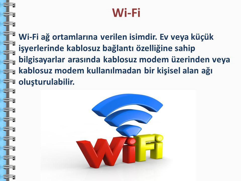 Wi-Fi ağ ortamlarına verilen isimdir. Ev veya küçük işyerlerinde kablosuz bağlantı özelliğine sahip bilgisayarlar arasında kablosuz modem üzerinden ve