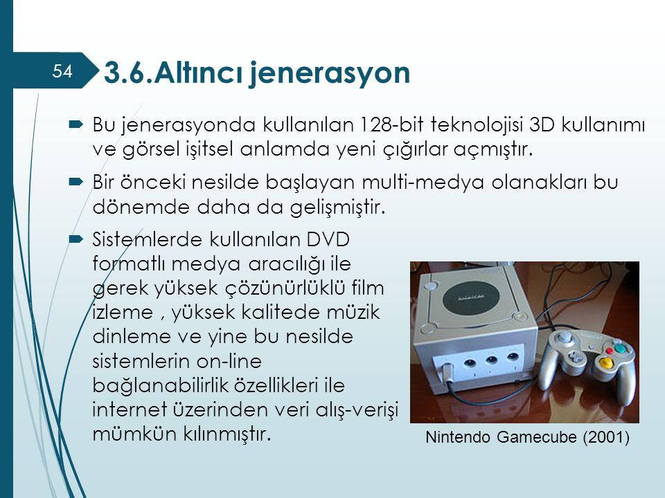  Bu jenerasyonda kullanılan 128-bit teknolojisi 3D kullanımı ve görsel işitsel anlamda yeni çığırlar açmıştır.  Bir önceki nesilde başlayan multi-me