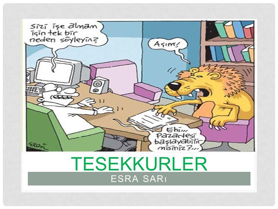 ESRA SARı TESEKKURLER