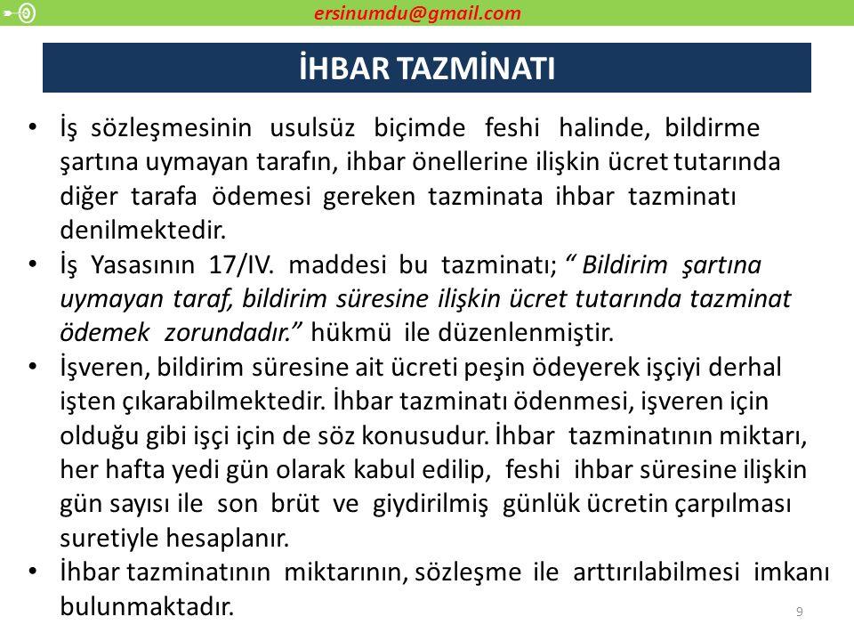 İŞ GÜVENCESİNİN KAPSAMI 30 4857 sayılı İş Kanunun 18.