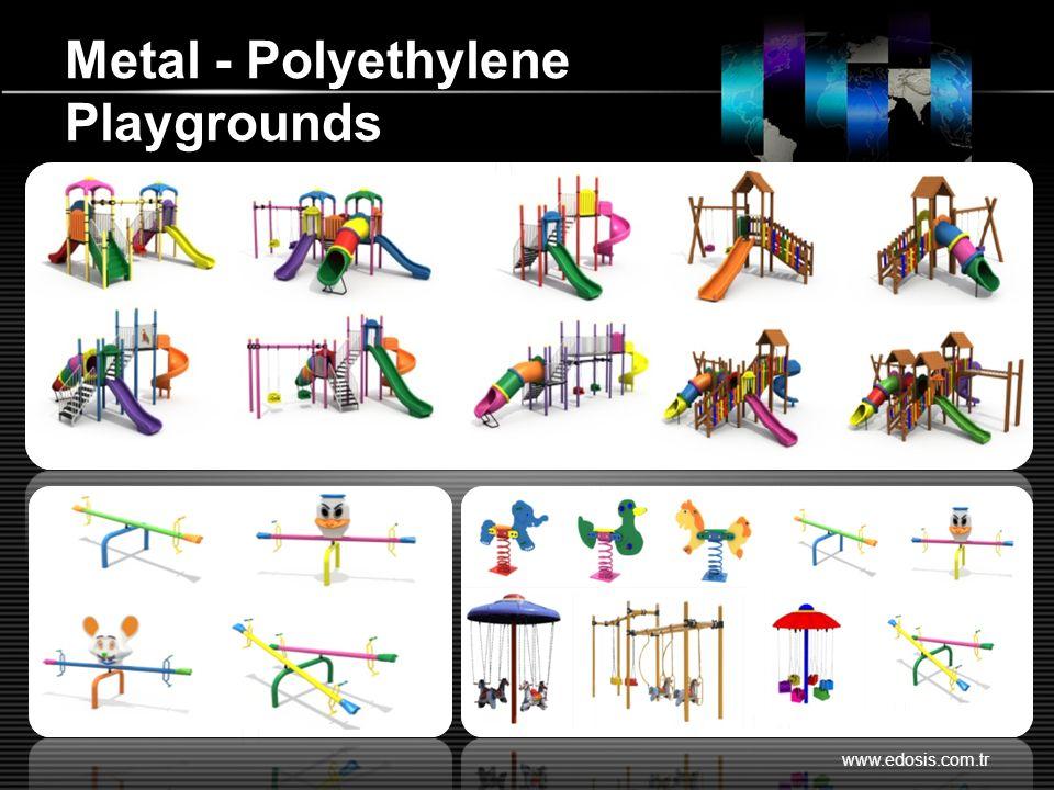 Metal - Polyethylene Playgrounds www.edosis.com.tr