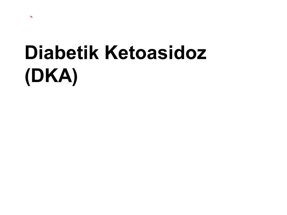 Diabetik Ketoasidoz (DKA)