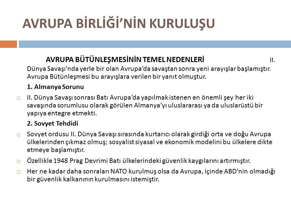 AVRUPA KÖMÜR VE ÇELİK TOPLULUĞU 3.