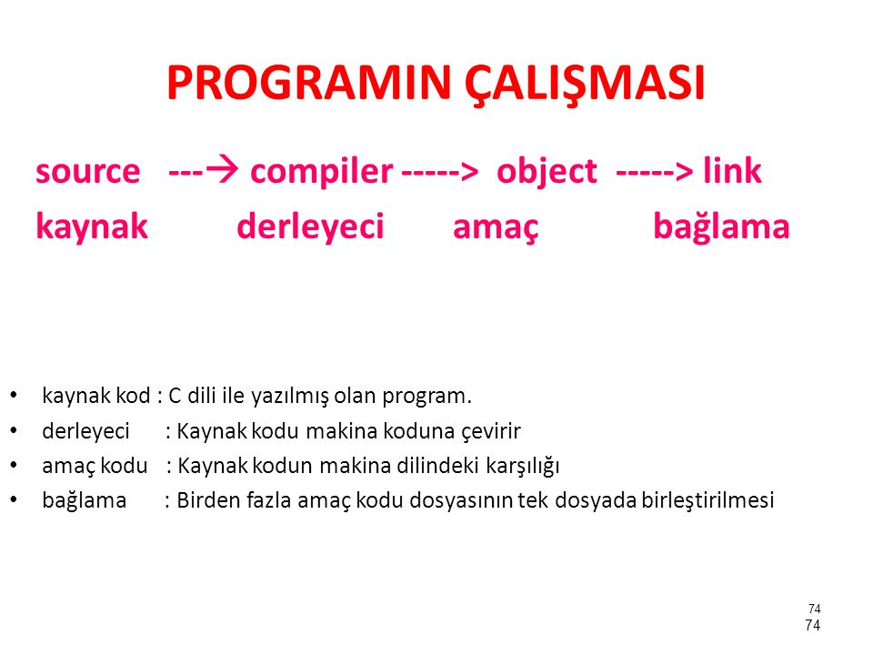 İLK PROGRAM #include main() { printf( Bu bir satirlik yazidir. ); } 75