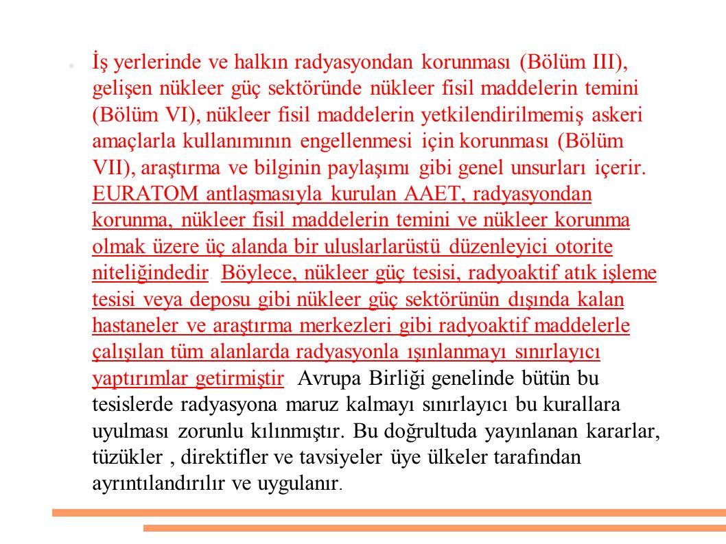 RADYASYON GÜVENLİK KOMİTESİ KİMLERİ KAPSAR.