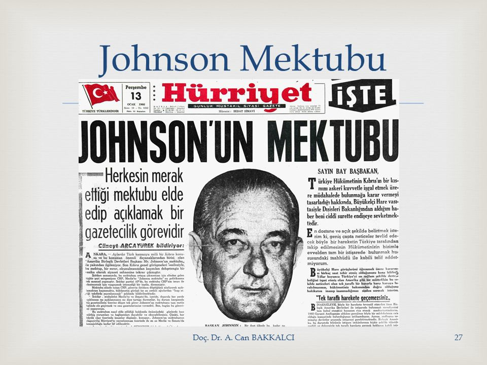 Doç. Dr. A. Can BAKKALCI27 Johnson Mektubu