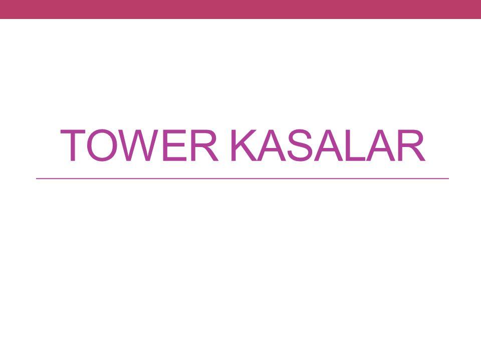 TOWER KASALAR