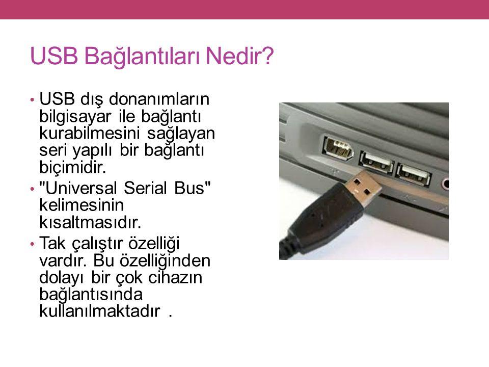 USB Bağlantıları Nedir.