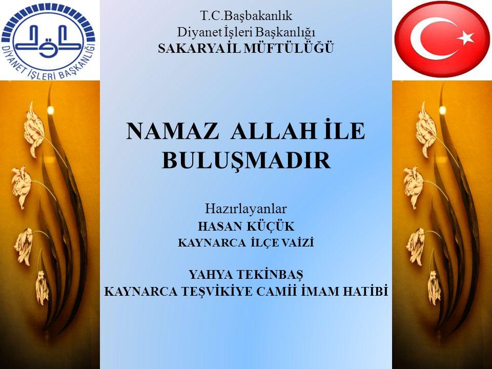NAMAZ  Farsça bir kelime olan namaz, Kur'ân'da salat kelimesi ile ifade edilmektedir.