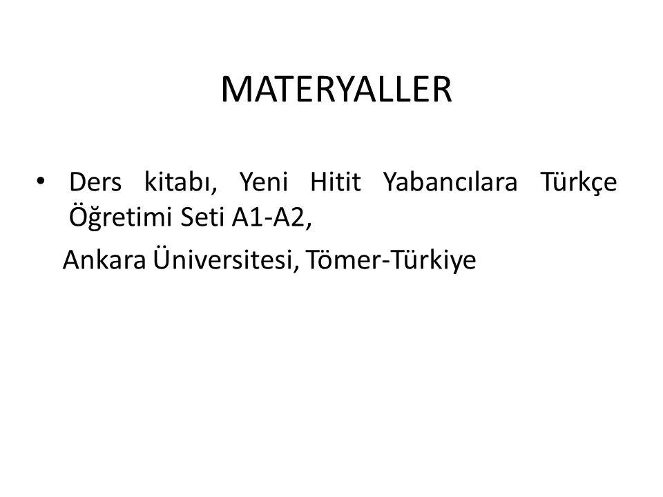 MATERYALLER Ders kitabı, Yeni Hitit Yabancılara Türkçe Öğretimi Seti A1-A2, Ankara Üniversitesi, Tömer-Türkiye