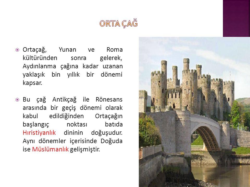  Ortaçağ, Yunan ve Roma kültüründen sonra gelerek, Aydınlanma çağına kadar uzanan yaklaşık bin yıllık bir dönemi kapsar.