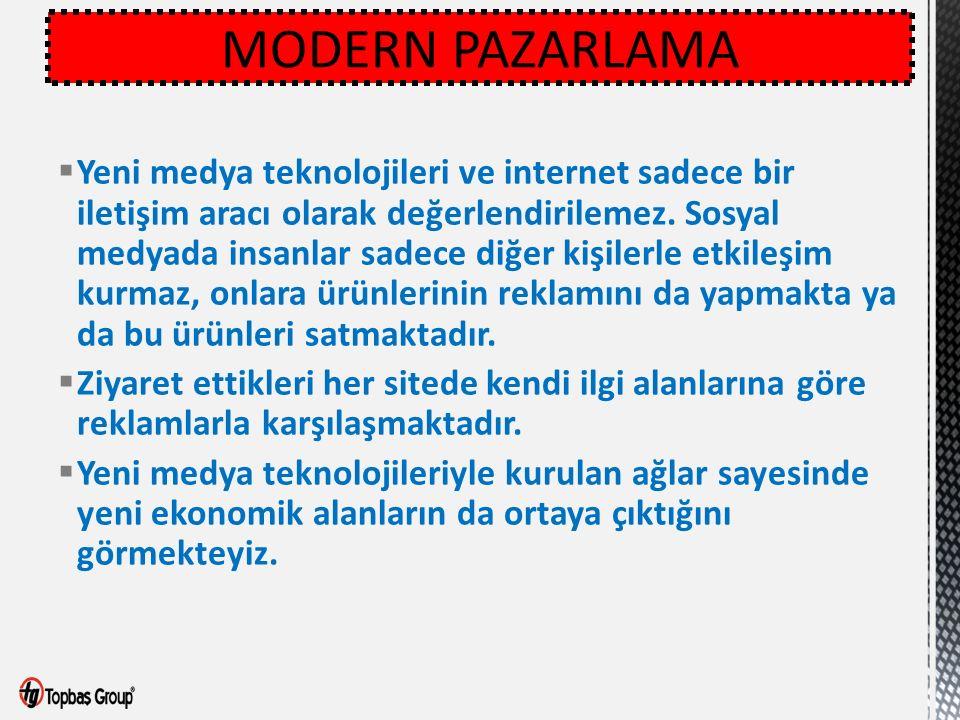  Yeni medya teknolojileri ve internet sadece bir iletişim aracı olarak değerlendirilemez.