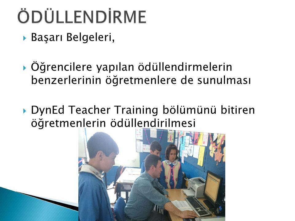  Başarı Belgeleri,  Öğrencilere yapılan ödüllendirmelerin benzerlerinin öğretmenlere de sunulması  DynEd Teacher Training bölümünü bitiren öğretmenlerin ödüllendirilmesi