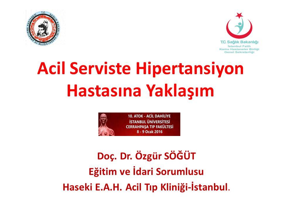 Acil Serviste Hipertansiyon Hastasına Yaklaşım Doç.