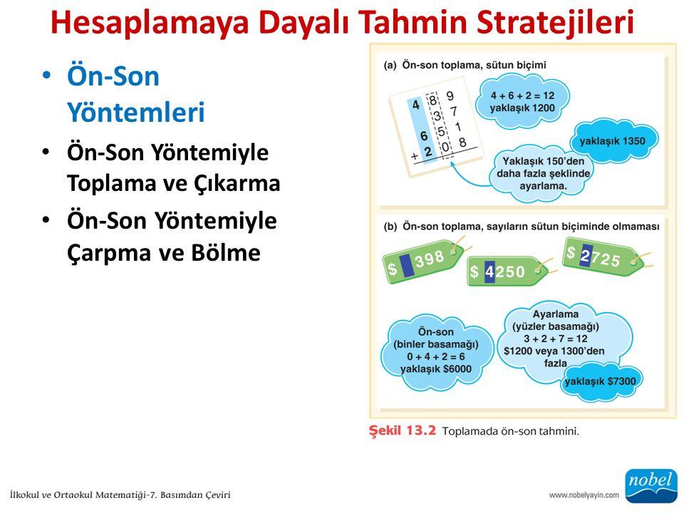 Hesaplamaya Dayalı Tahmin Stratejileri Ön-Son Yöntemleri Ön-Son Yöntemiyle Toplama ve Çıkarma Ön-Son Yöntemiyle Çarpma ve Bölme