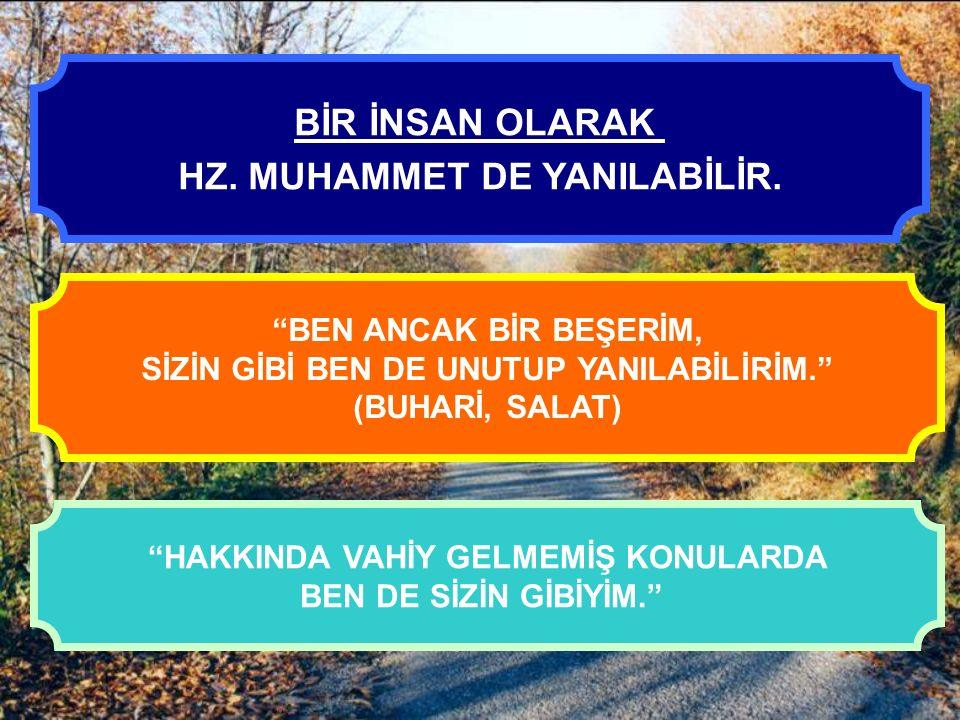 4.HZ. MUHAMMED'İ NASIL ANLAMALIYIZ. 2-Hz. Muhammet in Peygamberlik Yönü; Kuran, Hz.