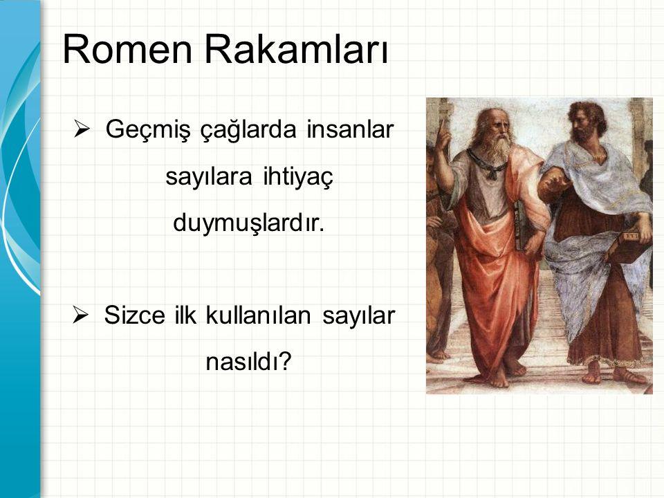 Eski Çağlarda Kullanılan Sayılar İlk insanların kullandığı sayı örneği