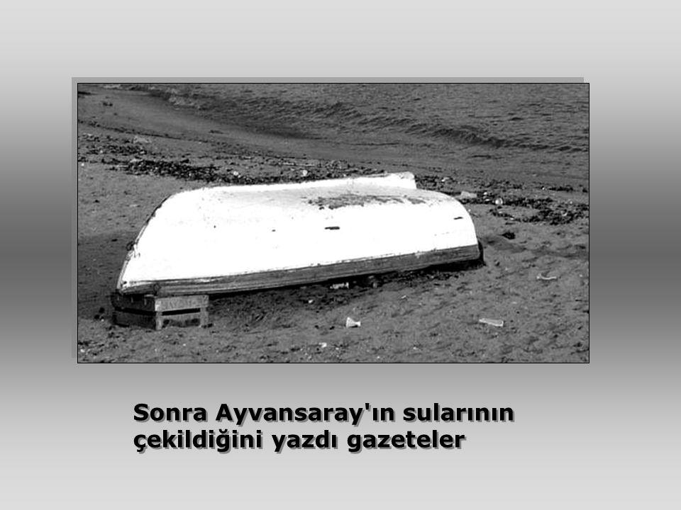 Sonra Ayvansaray'ın sularının çekildiğini yazdı gazeteler Sonra Ayvansaray'ın sularının çekildiğini yazdı gazeteler