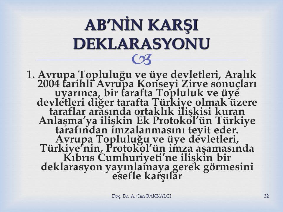  AB'NİN KARŞI DEKLARASYONU 1.