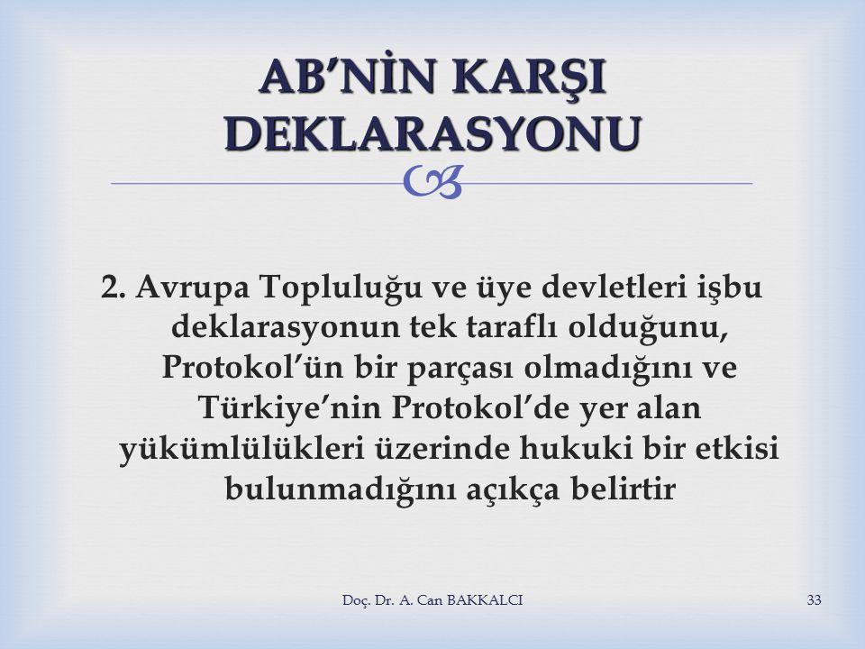  AB'NİN KARŞI DEKLARASYONU 2.
