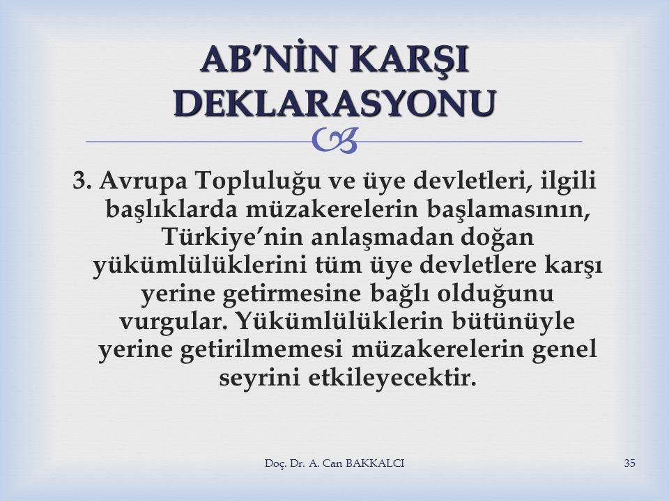  AB'NİN KARŞI DEKLARASYONU 3.