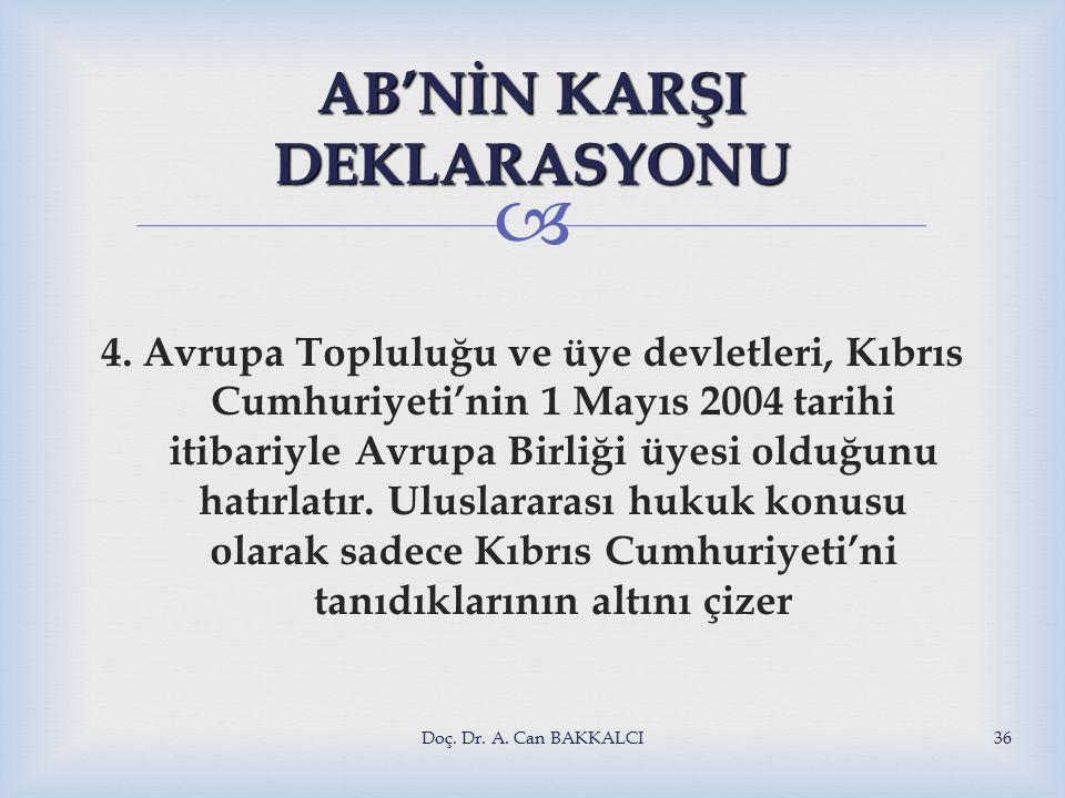  AB'NİN KARŞI DEKLARASYONU 4.