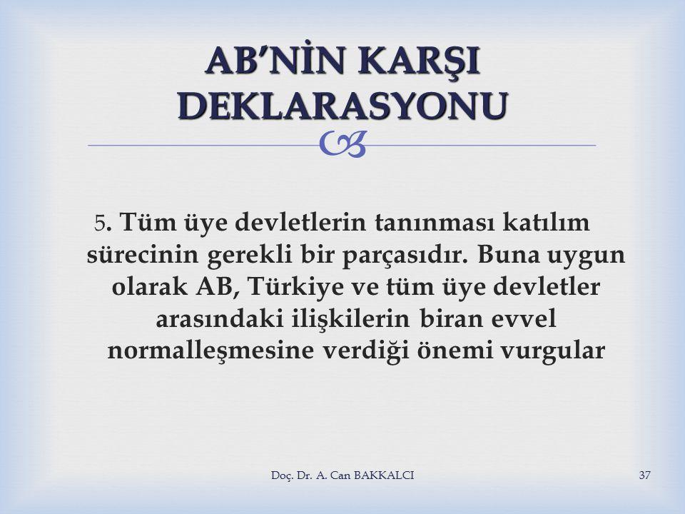  AB'NİN KARŞI DEKLARASYONU 5.