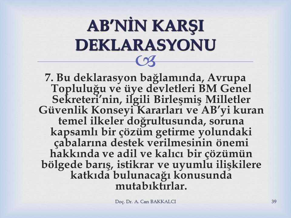  AB'NİN KARŞI DEKLARASYONU 7.