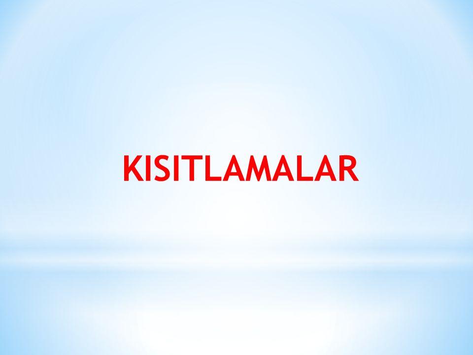 KISITLAMALAR