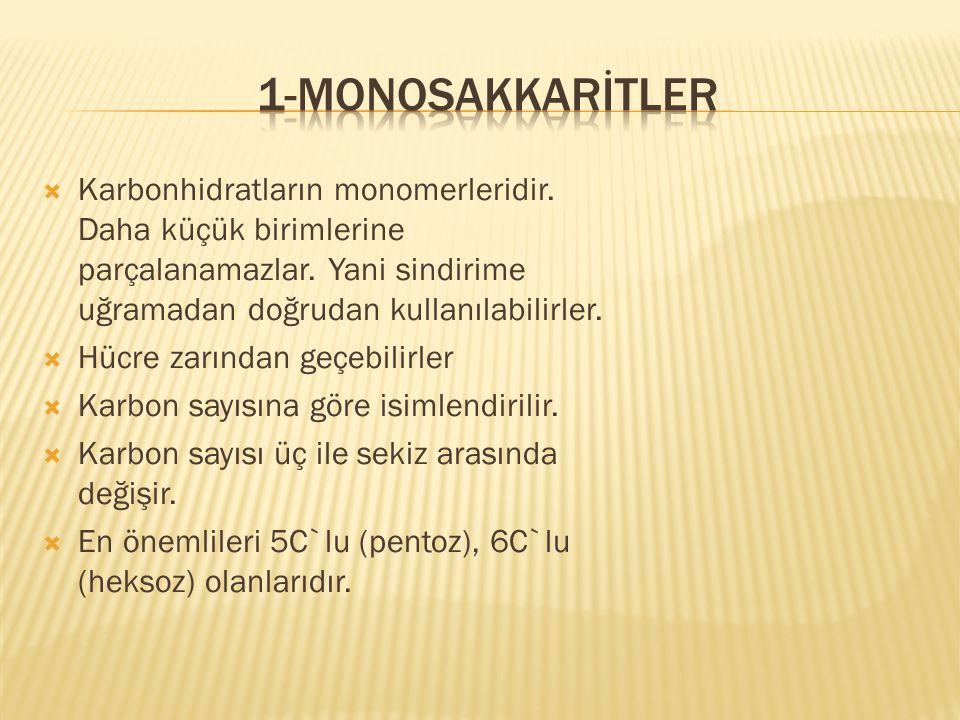 5C'lu monosakkaritlerde Riboz ve Deoksiriboz bulunur.