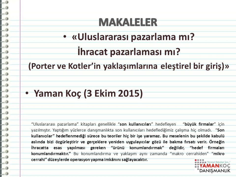 Çetinel İSKİD- URGE kapsamında Ticari istihbarat sistemi kurma danışmanlığı, 2015, İstanbul Erbay İSKİD- URGE kapsamında Ticari istihbarat sistemi kurma danışmanlığı, 2015, İstanbul