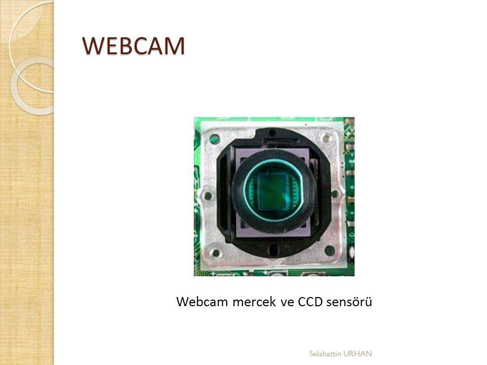 WEBCAM Webcam mercek ve CCD sensörü Selahattin URHAN