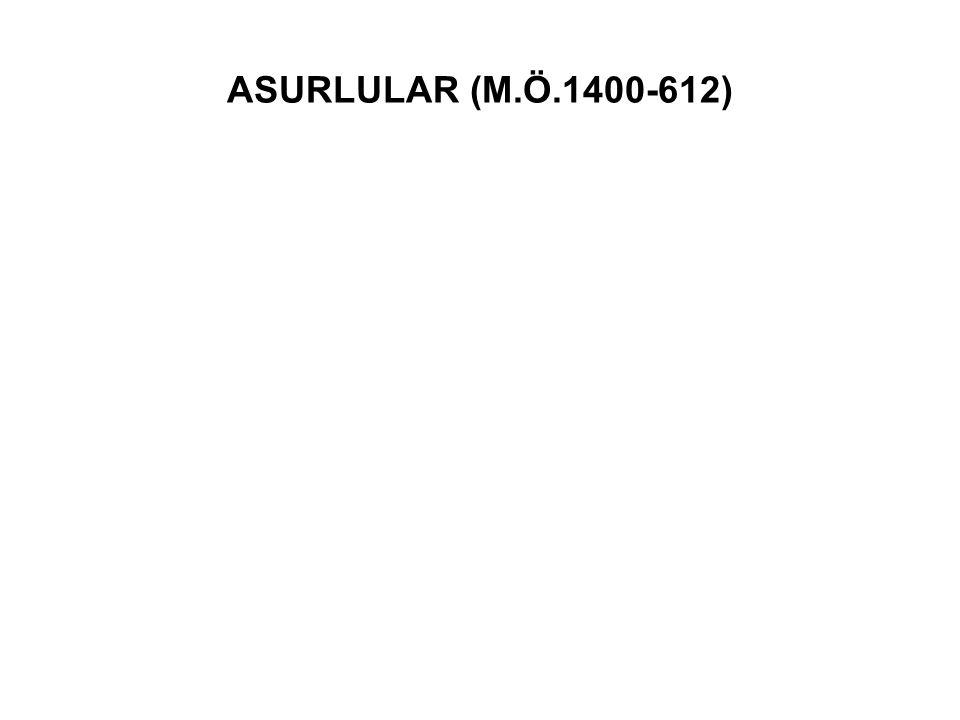 ASURLULAR (M.Ö.1400-612)