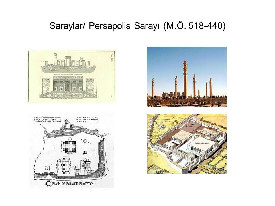 Saraylar/ Persapolis Sarayı (M.Ö. 518-440)