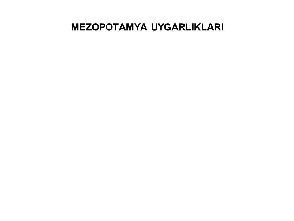 MEZOPOTAMYA UYGARLIKLARI
