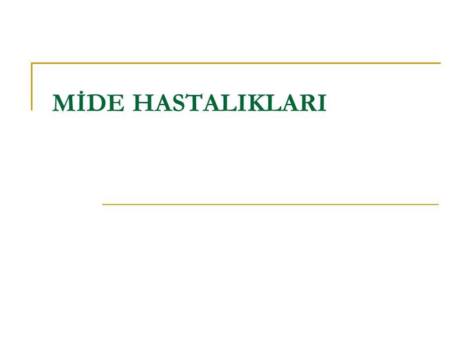 MİDE HASTALIKLARI
