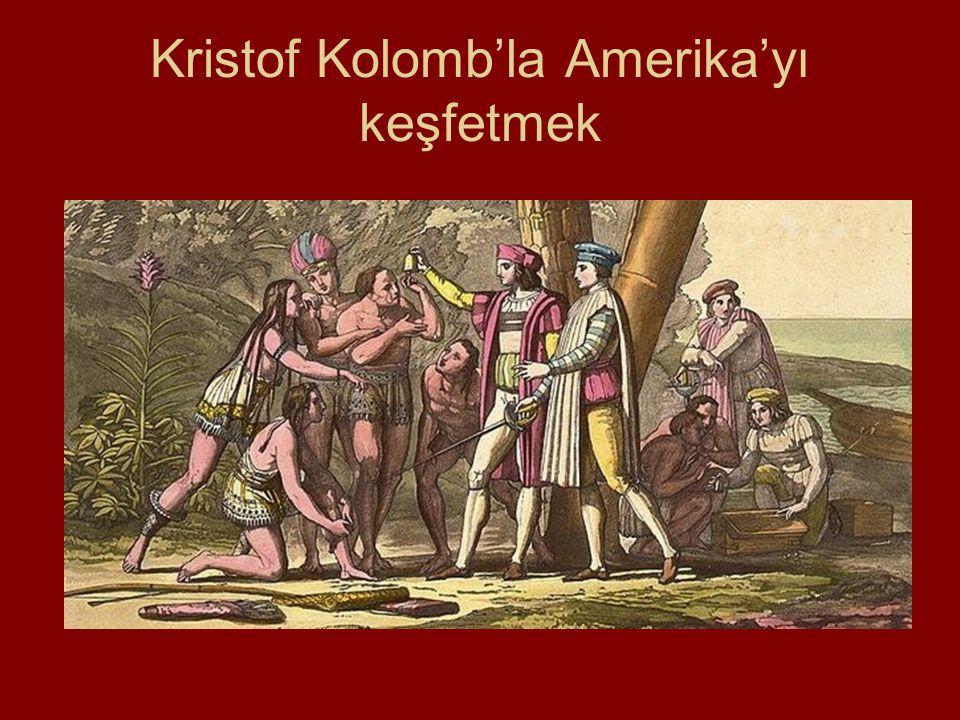 Kristof Kolomb'la Amerika'yı keşfetmek