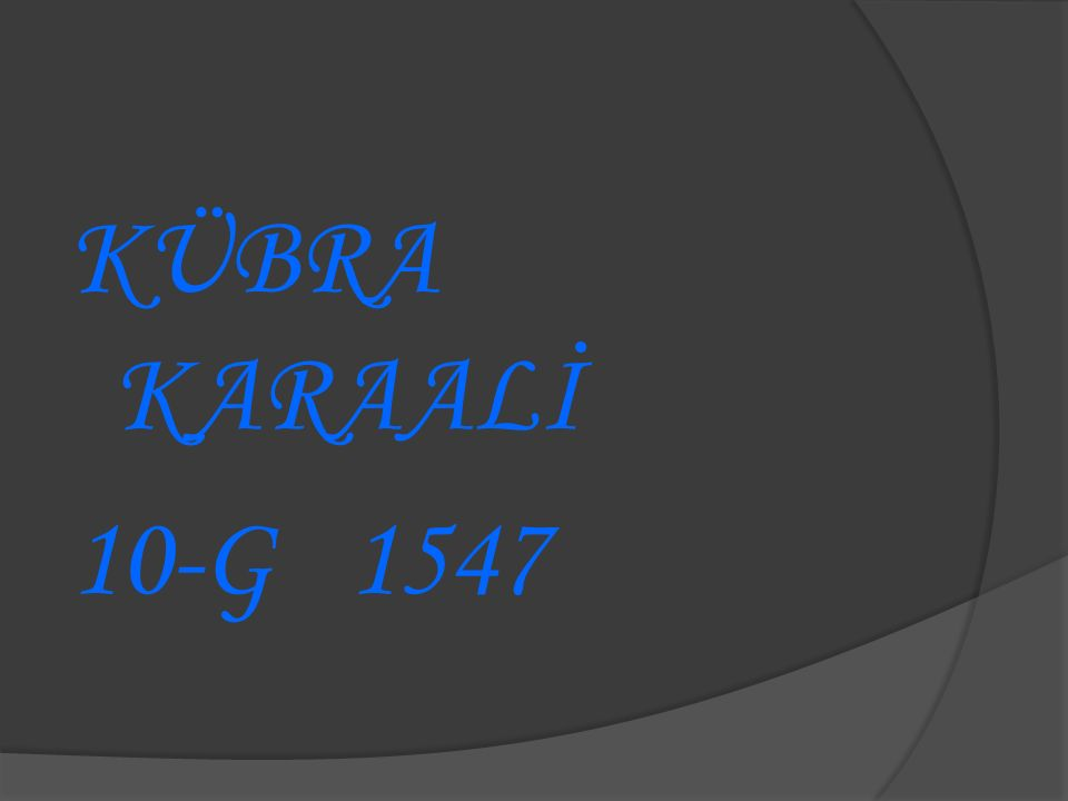 KÜBRA KARAALİ 10-G 1547