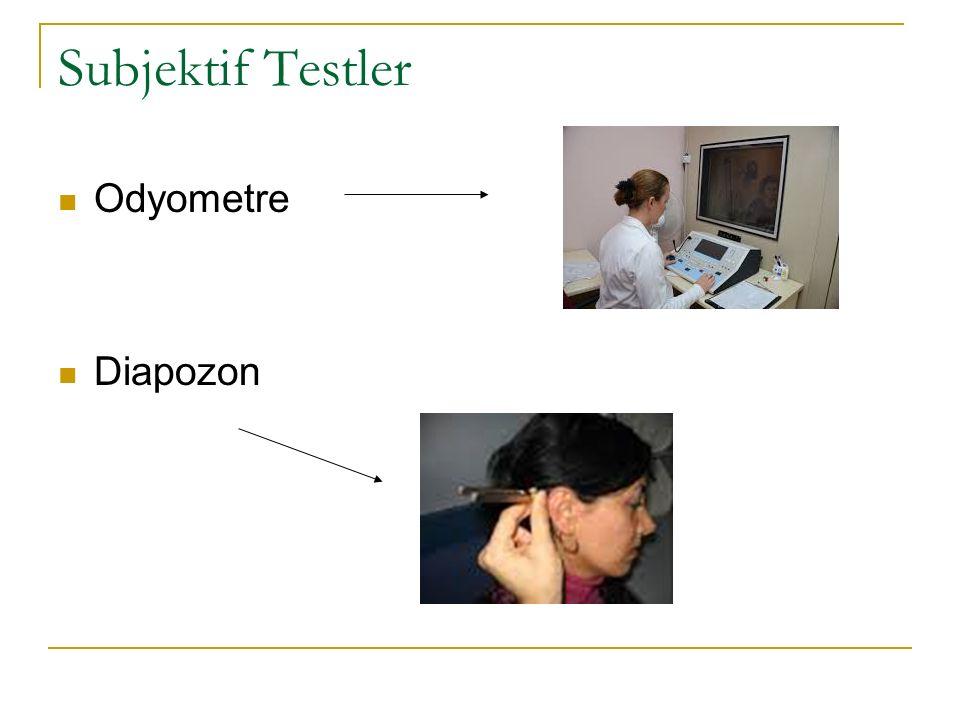 Subjektif Testler Odyometre Diapozon