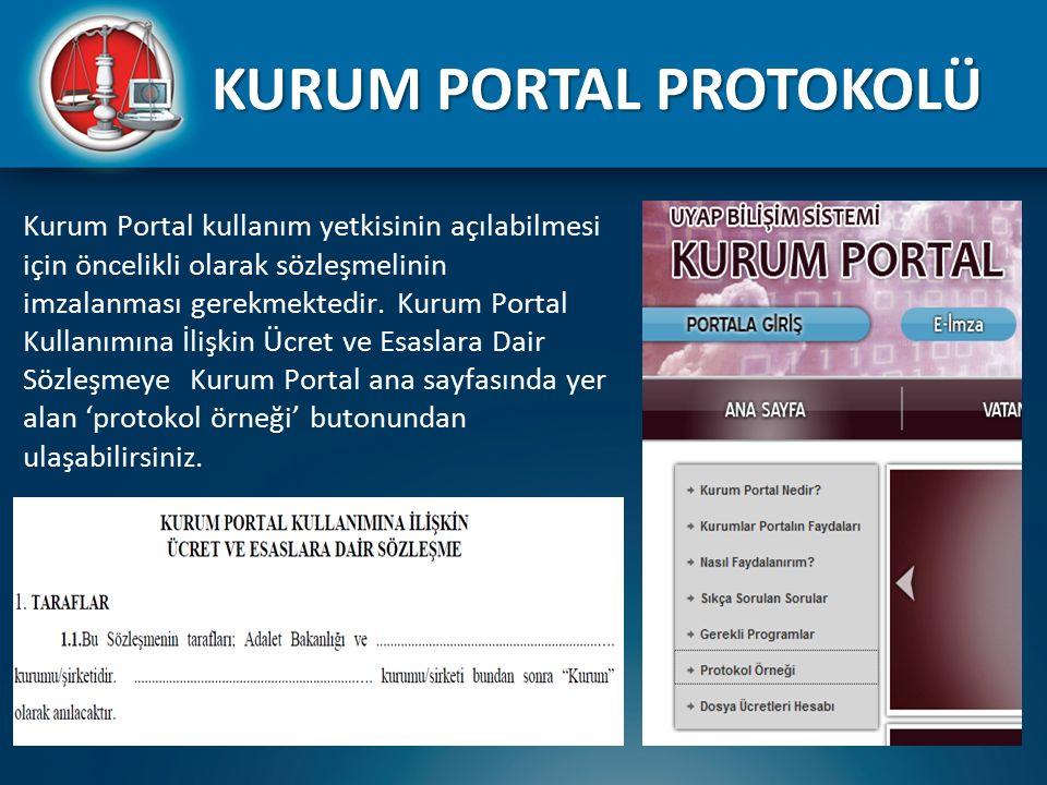 Kurum Portal kullanım yetkisinin açılabilmesi için öncelikli olarak sözleşmelinin imzalanması gerekmektedir. Kurum Portal Kullanımına İlişkin Ücret ve